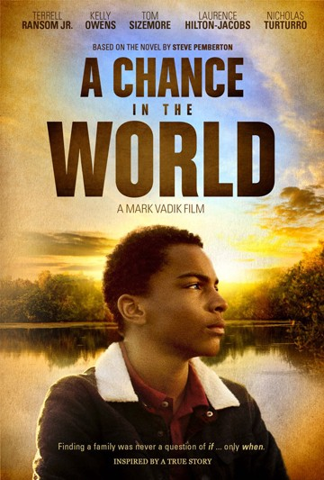 Movie poster for 'A Chance in the World'