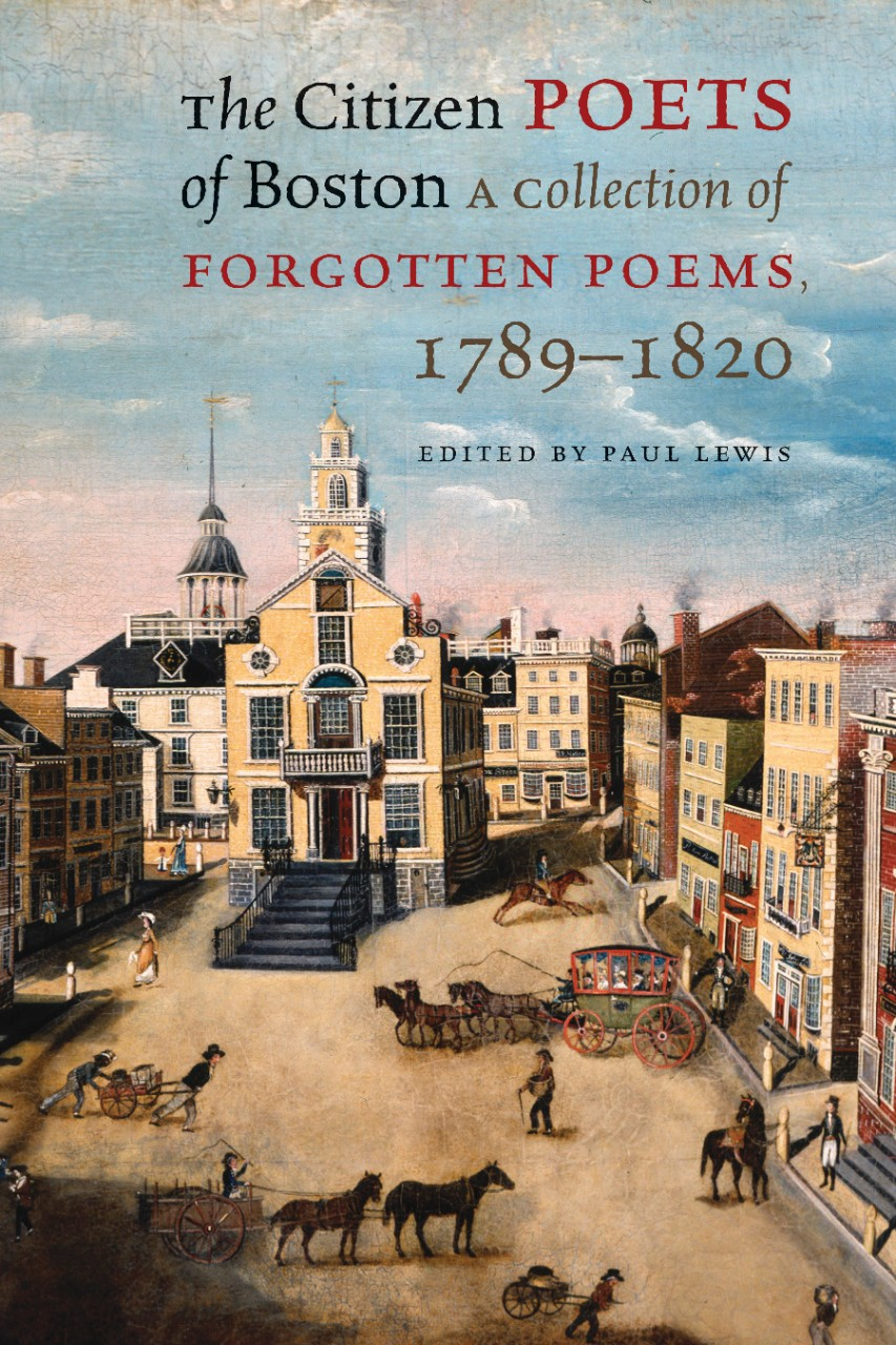 Cover photo for 'The Citizen Poets of Boston: A Collection of Forgotten Poems 1789-1820""