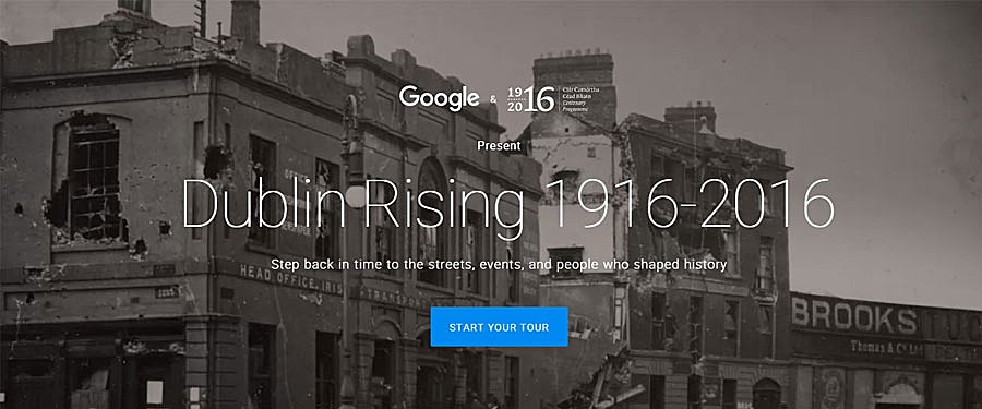 Dublin Rising Google Street View tour