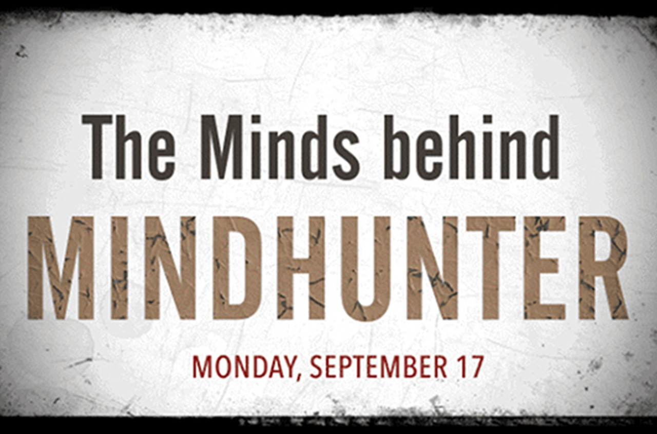 The Minds Behind Mindhunter