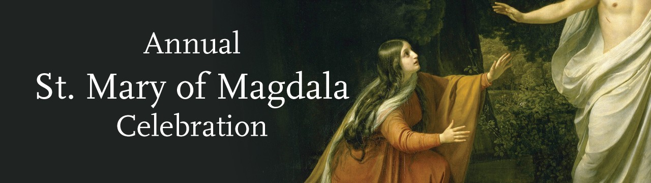 Annual St. Mary of Magdala Celebration