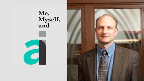 "Sam Ransbotham and logo for ""Me, Myself, And AI"" podcast"
