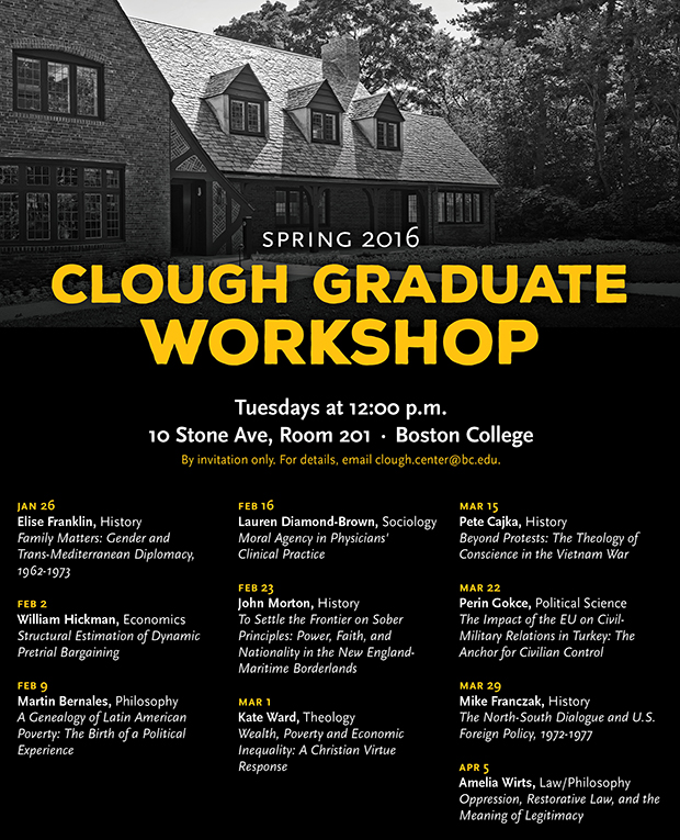 Clough Graduate Workshop | Tuesdays at 12:00 p.m. | 10 Stone Ave, Room 201, Boston College