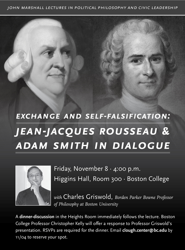 Exchange and Self-falsification: J.J. Rousseau and Adam Smith in Dialogue | Friday, November 8 at 4:00 p.m. | Higgins Hall, Room 300, Boston College