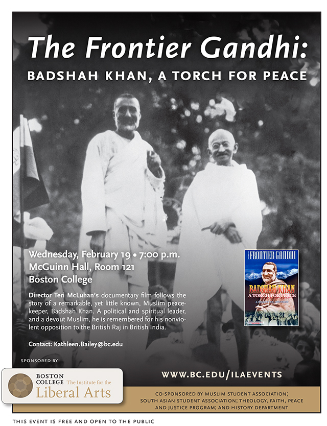The Frontier Gandhi: Badshah Khan, A Torch for Peace | Film Screening | February 19 at 7:00 pm | McGuinn Hall, Room 121, Boston College