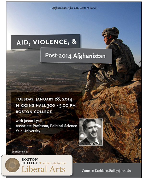 Aid, Violence, and Post-2014 Afghanistan | Jason Lyall, Yale University | January 28 at 5:00 pm | Higgins Hall, Room 300, Boston College