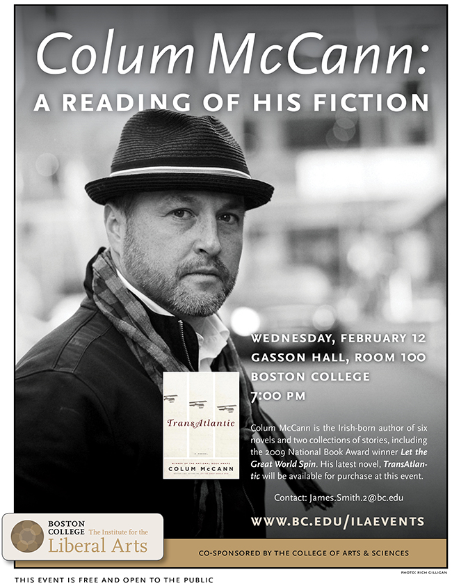 Colum McCann: A Reading of his Fiction | February 12 at 7:00 pm | Gasson Hall, Room 100, Boston College