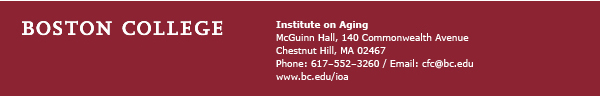 Institute on Aging at Boston College - www.bc.edu/ioa