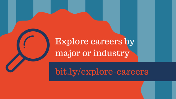 Explore careers by major or industry