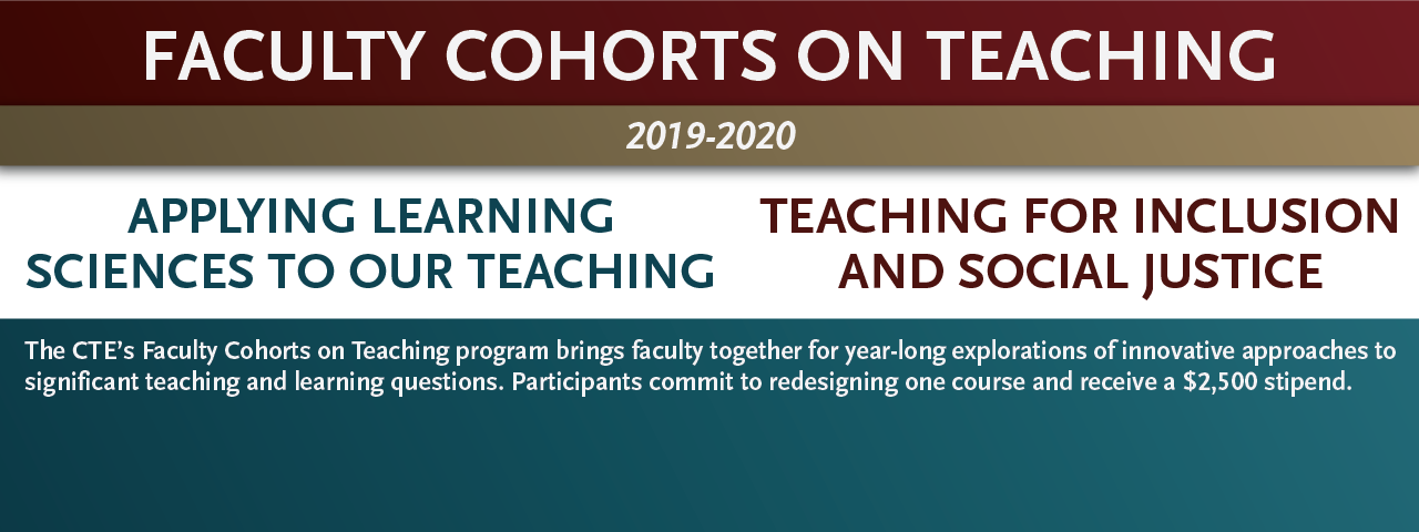 "Text promoting the upcoming faculty cohort topics: ""Applying Learning Sciences to Our Teaching"" and ""Teaching for Inclusion and Social Justice."""