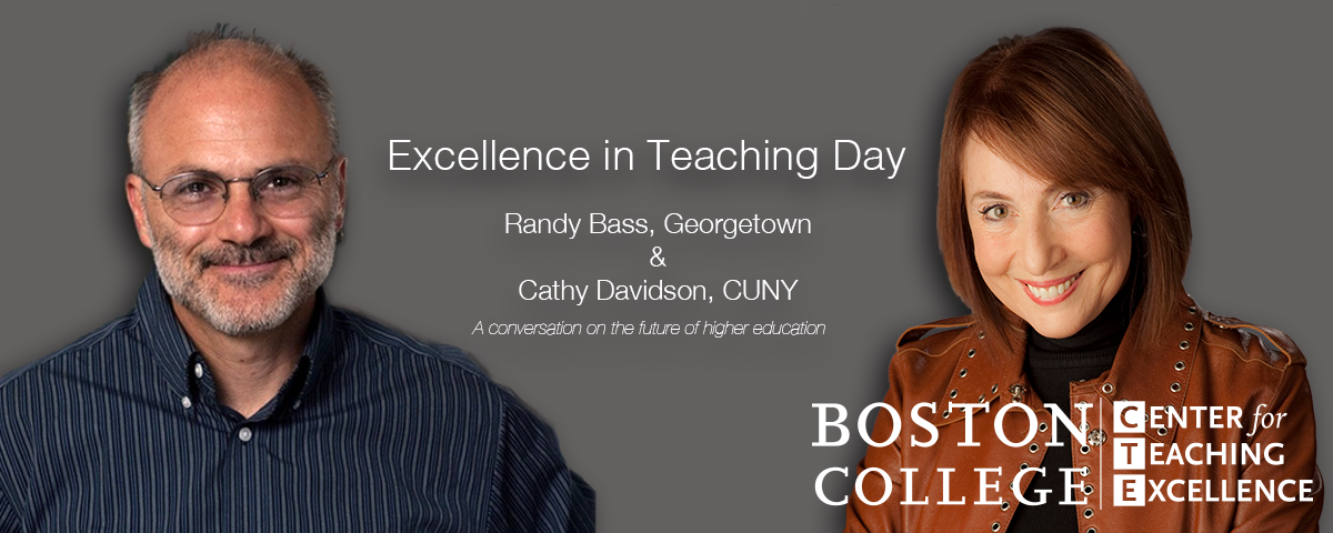 Excellence in Teaching Day Speakers Randy Bass and Cathy Davidson