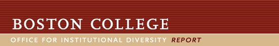 Boston College Office for Institutional Diversity Report