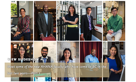 Meet some of the new AHANA faculty who have come to BC in the last two years—Part 2