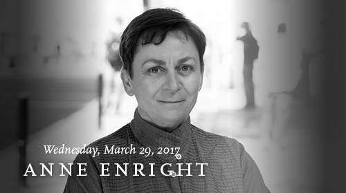 Anne Enright on March 29