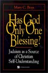 Has God Only One Blessing? Judaism as a Source of Christian Self-Understanding
