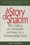 A Story of Shalom: The Calling of Christians and Jews by a Covenanting God