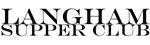 Langham Supper Club